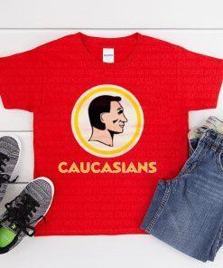 Caucasians Redskins 2020 T-Shirt