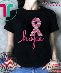 + 82 6% Hope Breast Cancer Awareness Shirt
