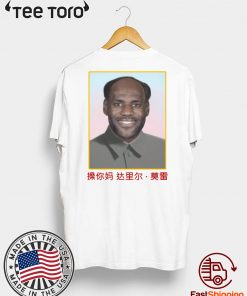 Offcial Lebron Mao China Communist T-Shirt