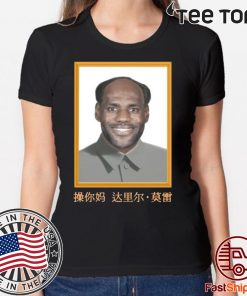 LeBron China Mao Zedong For 2020 T-Shirt