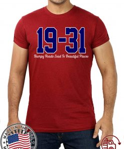 19 - 31 SHIRTS DAVE MARTINEZ - BUMPY ROADS LEAD TO BEAUTIFUL PLACES TEE