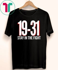19-31 Stay in the Fight Washington Baseball Series National T-Shirt