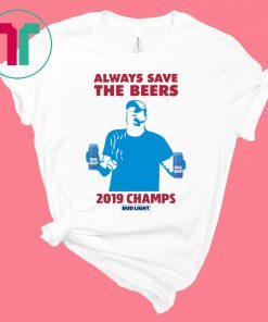 Bud Light Guys Jeff Adams 2019 Champs Tee Shirt