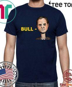 """""""Bull-Schiff"""" Tee Shirt Trump"""