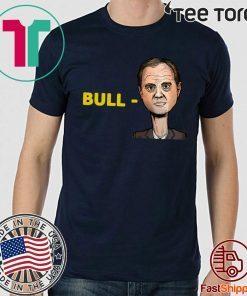 Bull Schiff T-Shirt Adam Schiff US T-Shirt