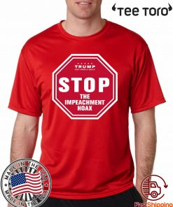 Stop the Impeachment Limited Edition Tee Shirt