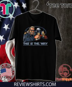 The Way - Bounty Hunter Mashup T-Shirt