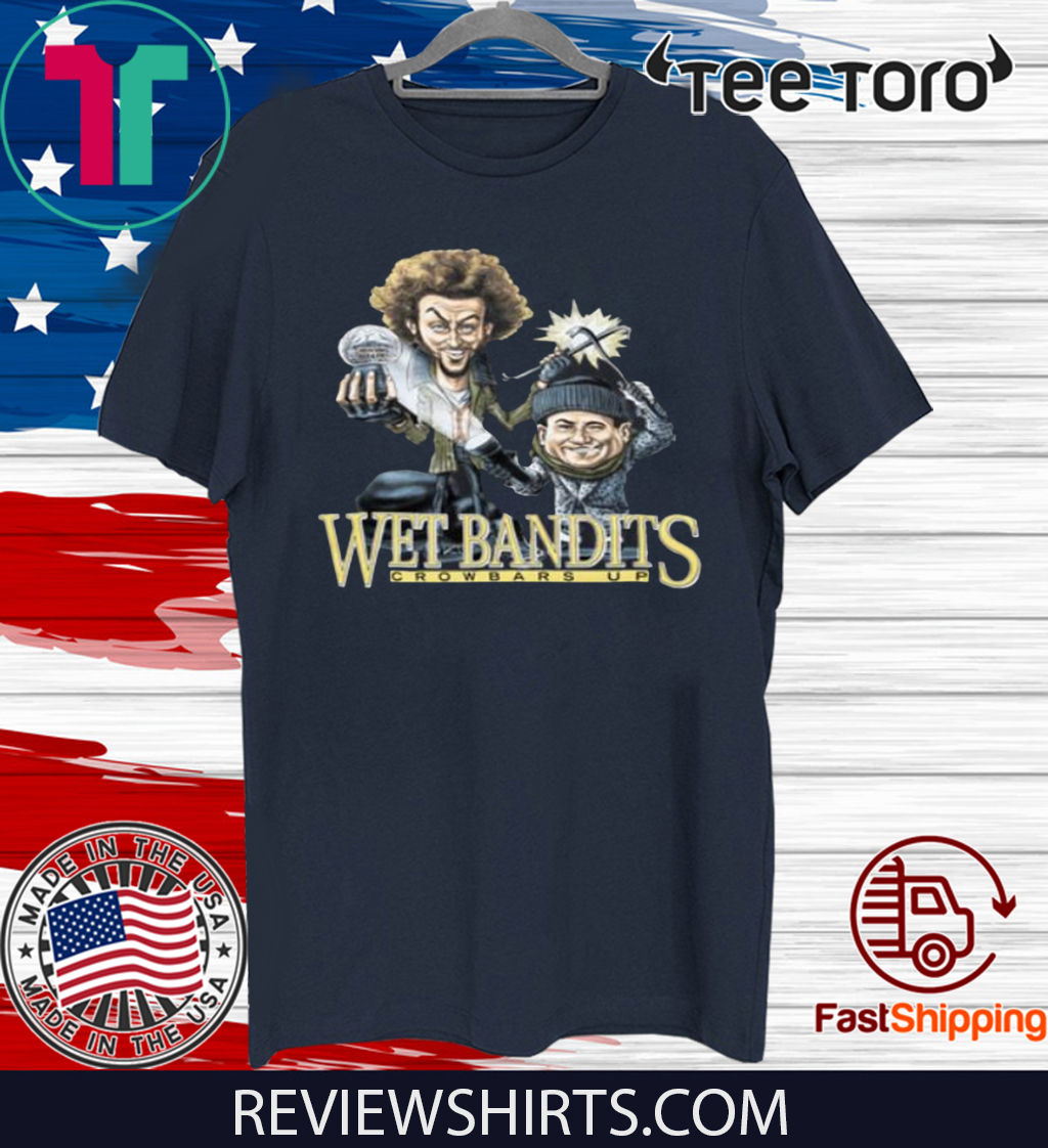 Home Alone 2020.The Wet Bandits Crowbars Up Home Alone 2020 T Shirt