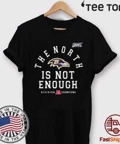 Womens Baltimore Ravens The North Is Not Enough Tee Shirt