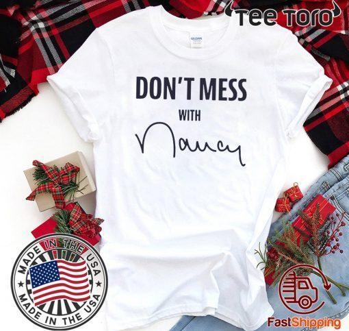 Original Don't Mess With Nancy T-Shirt