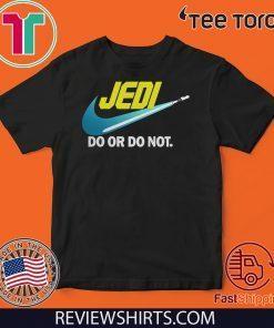 Star Wars Jedi do or do not 2020 T-Shirt