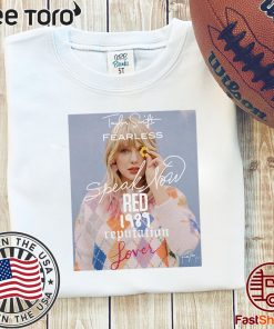 Taylor Swift fearless speak now Red 1989 reputation lover Limited Edition T-Shirt