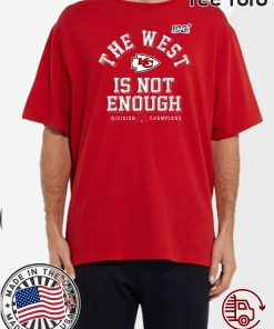 The West Is Not Enough Division Champion Shirt