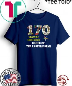 170 Years Of 1850 2020 Order Of The Eastern Star Unisex T-Shirt