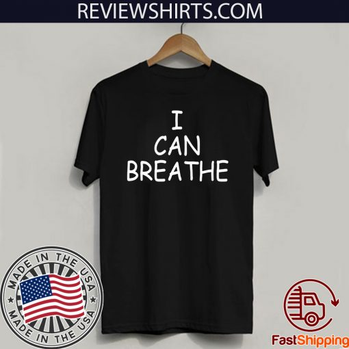 I Can Breathe 2020 T Shirt