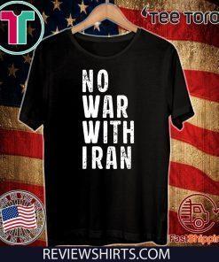 #NoWarWithIran No War With Iran Shirt T-Shirt