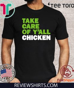 Take Care of Y'all Chicken Shirt - Seattle Football