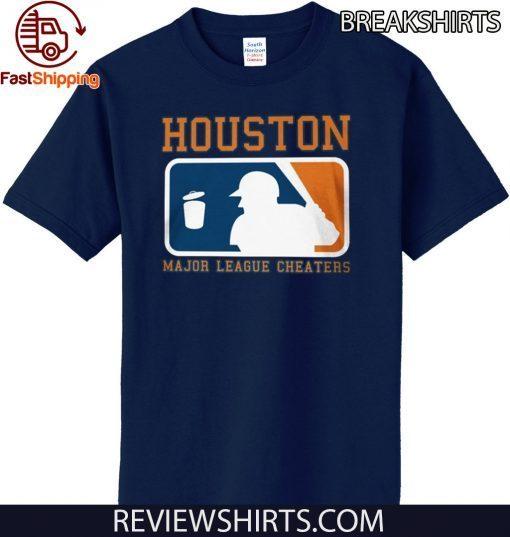 Houston Major League Cheaters Shirt - Houston Astros 2020 T-Shirt