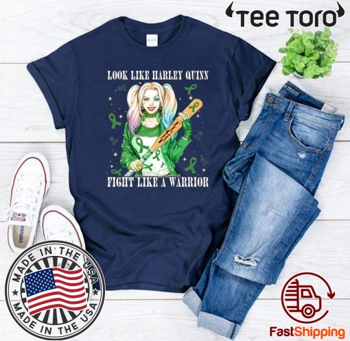 Womens Look Like Harley Quinn Fight Like A Warrior Liver Cancer Awareness Tee Shirt