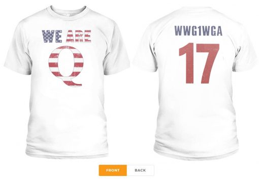 WWG1WGA 17 WE ARE Q T-SHIRT