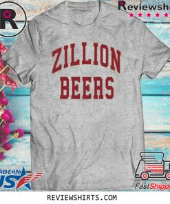 Zillion Beers Official T-Shirt