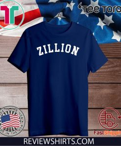 Zillion Shirt - Zillion Hot T-Shirt