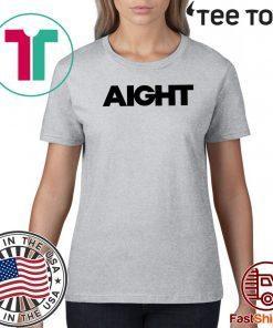 #Aight2020 Shirt - Aight T-Shirt