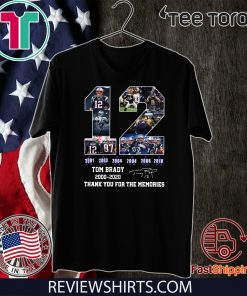 12 Tom Brady thanks for the memories signatures 2000 2020 T-Shirt - Limited Edition