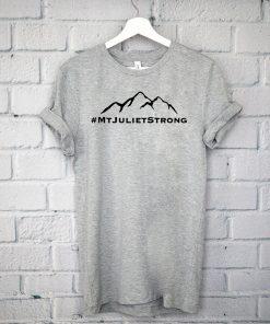 #MtJulietStrong Shirt - Mt Juliet Strong T-Shirt