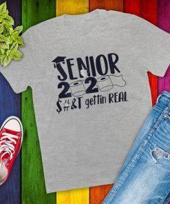 #Senior2020 Shit Gettin Real Funny Apocalypse Toilet Paper 2020 T-Shirt
