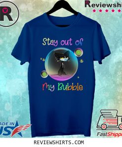Cool Stay Out of My Bubble Black Cat Tee Shirt