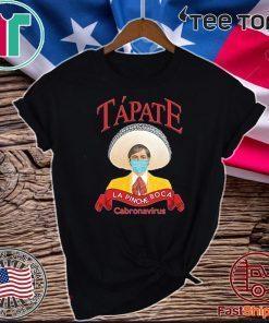 Tapate La Pinche Boca 2020 T-Shirt