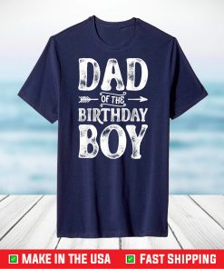 Dad of the Birthday Boy Funny Father Papa Dads T-Shirt