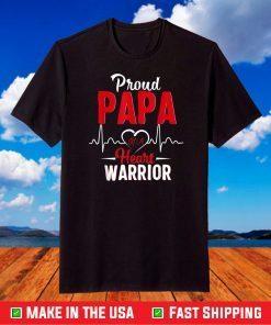 Proud Papa Of A Heart Warrior T-Shirt